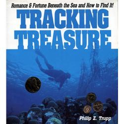 Trupp, Philip. Tracking Treasure (1986, SC, VF).