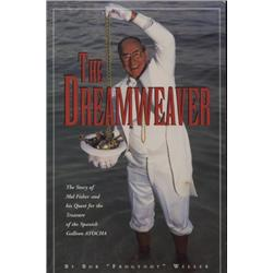 Weller, Bob  Frogfoot . The Dreamweaver (1996, SC), inscribed by Mel Fisher.