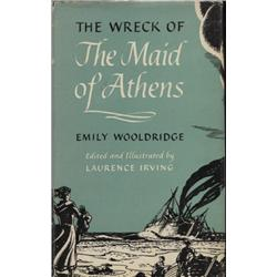 Wooldridge, Emily. The Wreck of The Maid of Athens (1953, HB/DJ, VF).