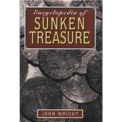 Wright, John. Encyclopedia of Sunken Treasure (1995, HB/DJ, VF).