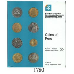 Swiss Bank Corporation, Coins of Peru (auction #20, the Sellschopp collection), September 14-15, 198