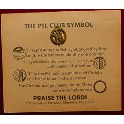 P.T.L Club Pin. Praise The Lord