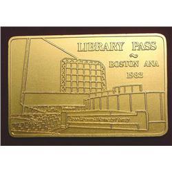 "1982 Boston ANA ""Library Pass"" Aluminum"
