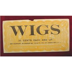 "New York Advertising Note ""Wigs"" .35c"