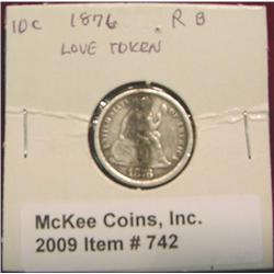 R.B. Love Token on 1876 Seated Liberty