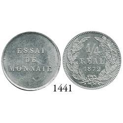 Honduras, aluminum essai 1/4 real, 1872-A, plain edge.