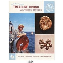 Baxter, Ford and Hans W. Hanau, eds. Treasure Diving with Teddy Tucker (1964), very rare.
