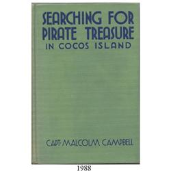 Campbell, Captain Malcolm. Searching for Pirate Treasure in Cocos Island (1932).