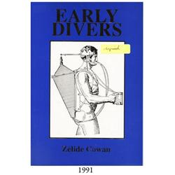Cowan, Zélide. Early Divers (1985), autographed by the author.