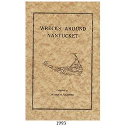 Gardner, Arthur. Wrecks around Nantucket (1915).