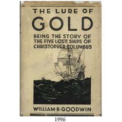 Goodwin, William. The Lure of Gold (1940).