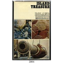 Morris, Roland. Island Treasure (3rd impression, 1970), autographed by the author.