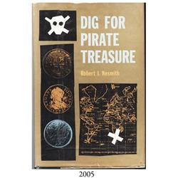 Nesmith, Robert I. Dig for Pirate Treasure (1st ed., 1958), rare, autographed by the author.