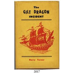 Turner, Harry. The Gilt Dragon Incident (1963).