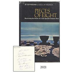 Wagner, Kip. Pieces of Eight (2nd printing, 1967), autographed by original 8 members of Real Eight C