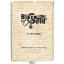 Woods, Dee. Blaze of Gold (1st ed., 1942), rare, inscribed and autographed by author.