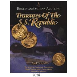Bowers & Merena (Kansas City, MO). Treasures of the S.S. Republic (April 7-8, 2005).