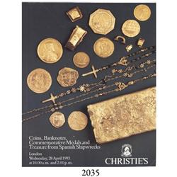 Christie's (London). Coins, Banknotes, Commemorative Medals and Treasure from Spanish Shipwrecks (Ap