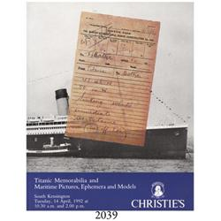 Christie's (South Kensington). Titanic Memorabilia and Maritime Pictures, Ephemera and Models (April