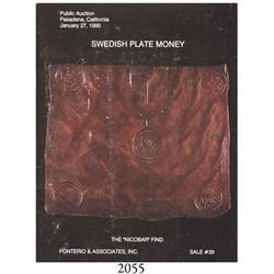 Ponterio & Associates, Inc. (Pasadena, CA). Swedish Plate Money--The Nicobar Find (Sale #39) (Januar