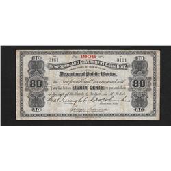 1906 Newfoundland 80 Cents Cash Note