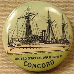 """1896 UNITED STATES WARSHIP """"CONCORD"""" PINBACK BUTTO"""