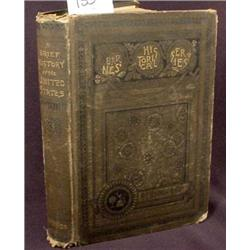 "1885 ""A BRIEF HISTORY OF THE US"" HARDCOVER BOOK -"