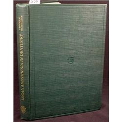 """1914 """"LOCAL ANESTHESIA IN DENTISTRY"""" HARDCOVER BOO"""