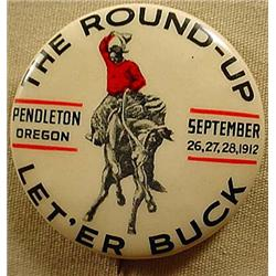 1912 PENDLETON ROUND-UP CELLULOID PINBACK BUTTON -