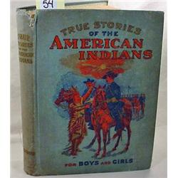 "1905 ""TRUE STORIES OF THE AMERICAN INDIANS"" HARDCO"