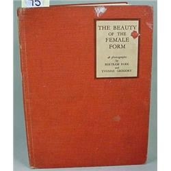 "1938 ""THE BEAUTY OF THE FEMALE FORM"" HARDCOVER BOO"