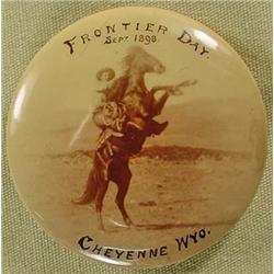 1898 CELLULOID PINBACK BUTTON FRONTIER DAY - CHEYE