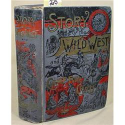 """1888 """"STORY OF THE WILD WEST AND CAMP FIRE CHATS"""""""