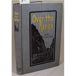 """1904 """"OVER THE RANGE TO THE GOLDEN GATE"""" HARDCOVER"""