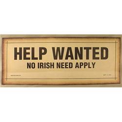 HELP WANTED - NO IRISH NEED APPLY  PAPER SEGREGAT