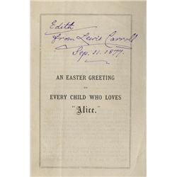 "An Easter Greeting to Every Child Who Loves ""Alice."", inscribed by Lewis Carroll to Edith Blakemore,"