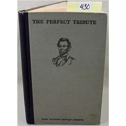 """1915 """"THE PERFECT TRIBUTE"""" HARDCOVER BOOK - ABRAHA"""