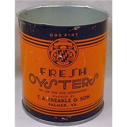 C. 1940'S TREAKLE FRESH OYSTERS ADVERTISING TIN -