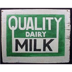 PRIMITIVE QUALITY DAIRY MILK ADVERTISING SIGN - WO