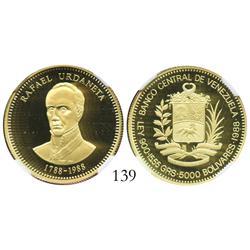 Venezuela, proof 5000 Bolivares, 1988, Urdaneta Bicentennial, encapsulated NGC PF-69 Ultra Cameo.
