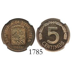 Venezuela (Wehrdole), proof copper 5 centimos, 1974, encapsulated NGC PF-63RB, very rare (only 10 kn
