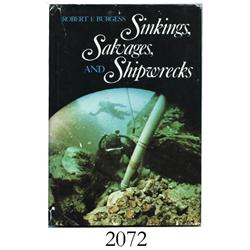 Burgess, Robert F. Sinkings, Salvages, and Shipwrecks (1970).