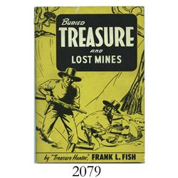 Fish, Frank L. Buried Treasure and Lost Mines (1963 2nd printing).