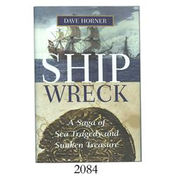 Horner, Dave. Shipwreck (1999), inscribed by author.