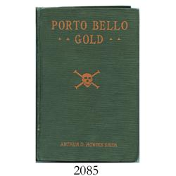 Howden Smith, Arthur D. Porto Bello Gold (1925 5th printing).