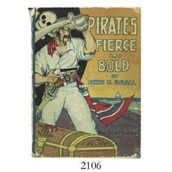 Stovall, Dennis H. Pirates Fierce and Bold (1929).