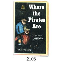Townsend, Tom. Where the Pirates Are (1985).