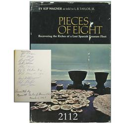 Wagner, Kip. Pieces of Eight (1967 2nd printing), with 10 signatures from the Real Eight Co.