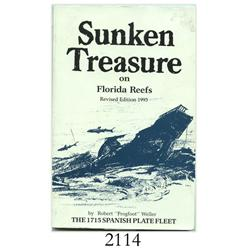 "Weller, Robert ""Frogfoot."" Sunken Treasure on Florida Reefs (1993 revised ed)."