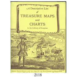 Wise, Donald A. (compiler). A Descriptive List of Treasure Maps and Charts in the Library of Congres